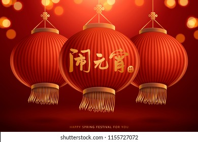 Spring lantern festival design with its name written in Chinese calligraphy, hanging traditional lanterns on glitter bokeh red background in 3d illustration