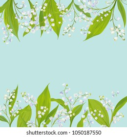Spring and Summer Floral Frame for Holidays Decoration. Wedding Invitation, Greeting Card Template with Blooming Lily Valley Flowers. Vector illustration