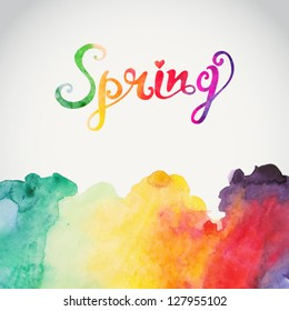"""""""Spring"""" vector watercolor lettering. Abstract hand drawn watercolor background,vector illustration. Watercolor composition for scrapbook elements with empty space for text message."""