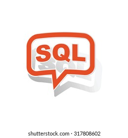 SQL message sticker, orange chat bubble with image inside, on white background
