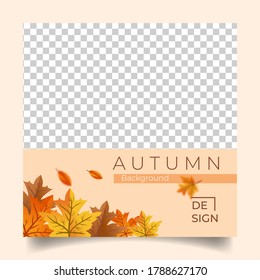 Square background with autumn theme. Suitable for social media post, banner, background and internet ads. Background vector design with photo collage.