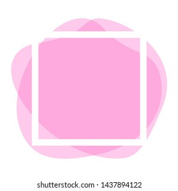 square frame white on pink blob shapes geometric for banner background, simple liquid stain brush flat blob for labels ad copy space, pink pastel fluid spot template for logo and graphic banner