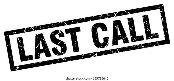 square grunge black last call stamp