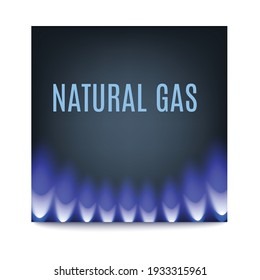 Square poster with hot glowing blue flame of gas burner on dark background. Natural gas for heat equipment or domestic kitchen stove. Vector illustration with lettering