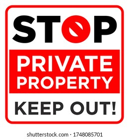 Square prohibition sign. Stop, private property, keep out. Illustration, vector