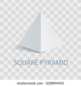Square pyramid white geometric figure that casts shade. Three-dimensional shape with side in form of triangle and square base vector illustration on transparent background