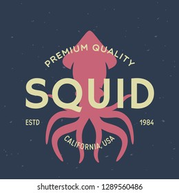 Squid, seafood. Vintage icon Squid label, logo, print sticker for Meat Restaurant, butchery meat shop poster with text, typography Squid, seafood. Squid silhouette. Poster, banner.