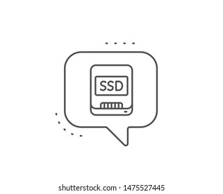 Ssd line icon. Chat bubble design. Computer memory component sign. Data storage symbol. Outline concept. Thin line ssd icon. Vector