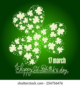St. Patrick day card. Many green clovers forming one big clover with three leaves and lettering on gradient green background.