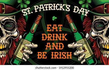 """""""St. Patrick's Day. Eat, drink and be Irish"""". - banner design.  Vector illustration of bearded leprechaun skull with whiskey bottle and typography in engraving technique."""