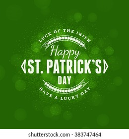 St. Patricks Day Holiday Badge Design. Vector Greetings Card Design. Saint Patricks Day Background. Happy Saint Patricks Day