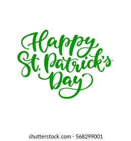St. Patrick's Day lettering. Vector green holiday poster. Isolated sign on white background. Great for greeting card, poster, label, sticker