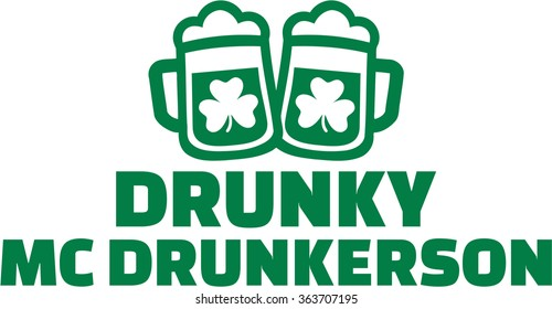 St. Patrick's Day name - Drunky mc drunkerson