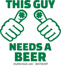 St. Patrick's Day Party - This guy needs a beer