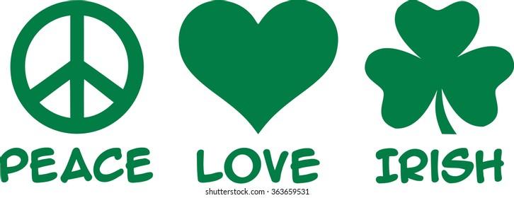 St. Patrick's Day - peace love irish