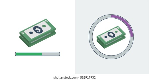 A stack of US dollar bills with either a straight loading bar underneath or a circle loading bar around it vector illustration icons
