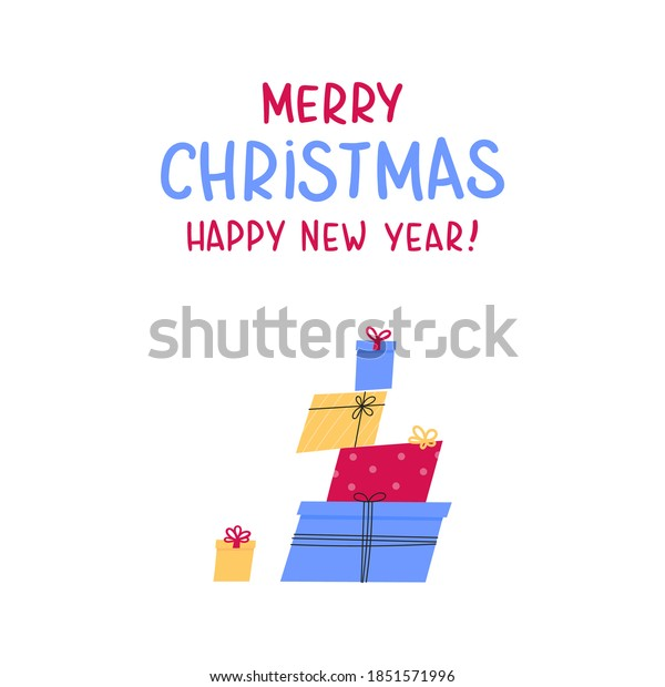 Stacked gift boxes in flat style with lettering. Merry Christmas and Happy New Year. Concept design of holiday discount sale. Design for greeting cards, stickers, prints. Vector illustration