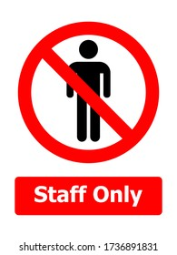 Staff only, No Entry Sign. ESP10