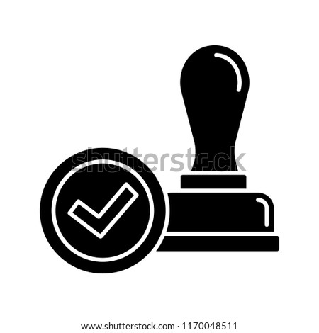 Stamp Approved Glyph Icon Of Approval Verification And Validation Certified
