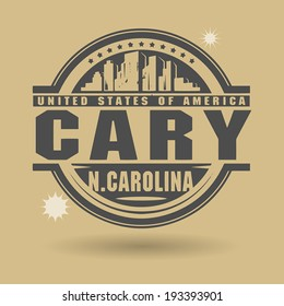 Stamp or label with text Cary, North Carolina inside, vector illustration