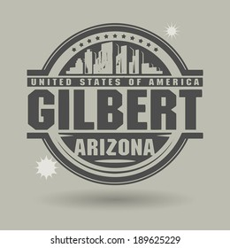Stamp or label with text Gilbert, Arizona inside, vector illustration