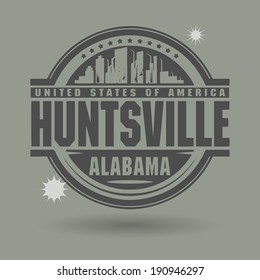 Stamp or label with text Huntsville, Alabama inside, vector illustration