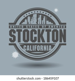 Stamp or label with text Stockton, California inside, vector illustration
