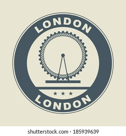 Stamp or label with word London inside, vector illustration