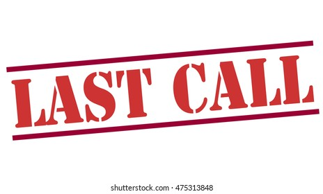 stamp with text last call inside, vector illustration