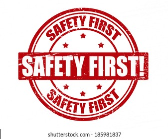 Stamp with text safety first inside,vector illustration