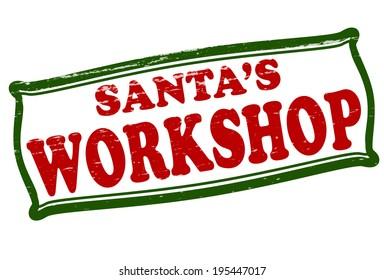 Stamp with text Santa's workshop inside, vector illustration