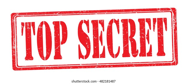 "stamp with text ""top secret"" isolated on white background. Vector illustration"