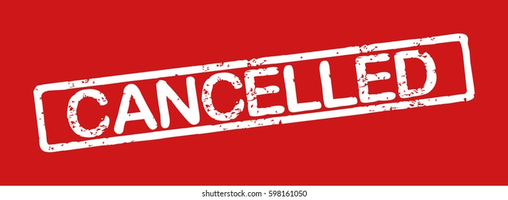 "Stamp with word ""cancelled"", grunge style, white text on red background"