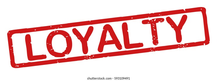 """Stamp with word """"loyalty"""", grunge style, on white background"""