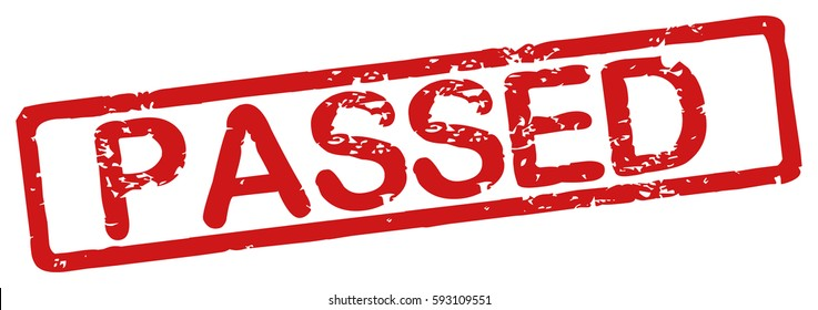 "Stamp with word ""passed"", grunge style, on white background"