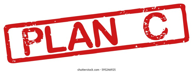 """Stamp with word """"plan c"""", grunge style, on white background"""