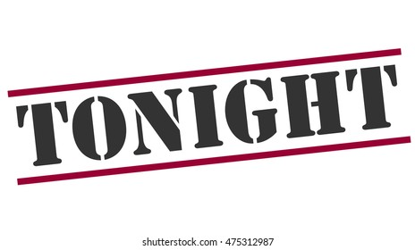 stamp with word Tonight,vector illustration