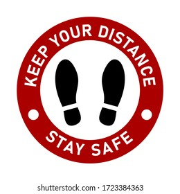 Stand Here Keep Your Distance and Stay Safe Round Social Distancing Floor Marking Icon with Shoeprints For Queue Line. Vector Image.
