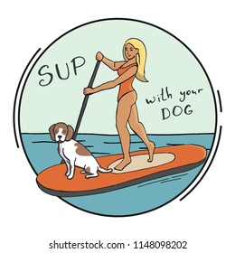 Stand Up Paddle Boarding SUP surfing cartoon vector illustration with young woman and dog on a supboard with paddle in circle print emblem or label