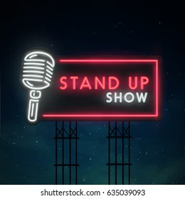 Stand Up sing. City sign neon. Logo, emblem, neon sign, bright signboard, light banner.