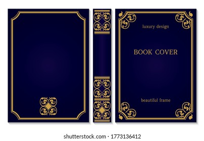 Standard book cover and spine design. Old retro ornament frames. Royal Golden and dark blue style design. Vintage Border to be printed on the covers of books. Vector illustration