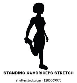 Standing quadriceps stretch. Sport exersice. Silhouettes of woman doing exercise. Workout, training Vector illustration
