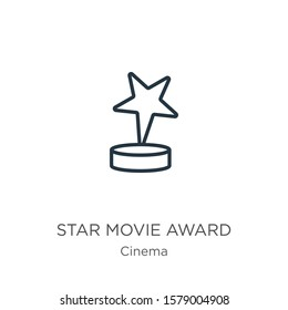 Star movie award icon. Thin linear star movie award outline icon isolated on white background from cinema collection. Line vector sign, symbol for web and mobile