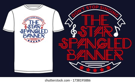 The star spangled banner stylish typography slogan for tee shirt. Abstract design with the lines style. Vector print, typography, poster. Global swatches.