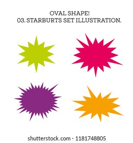 Starburst speech bubble set oval shape. Vector illustration