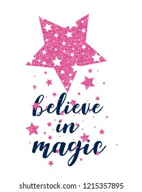 Stars pattern vector and believe in magic slogan.