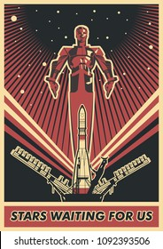 Stars waiting for us. Vector Space Propaganda Poster Style