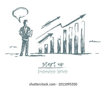 Start up concept, investment, a businessman standing near growing charts, vector illustration, sketch