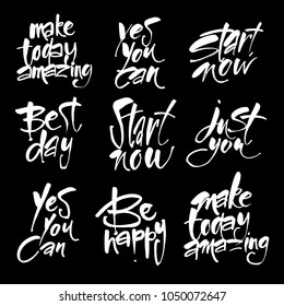 Start now. Yes you can. Be happy. Make your day amazing. Just you. Best day.
