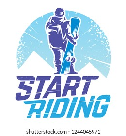 Start riding. Snowboarder standing of the top of the mountain. Sports vector emblem